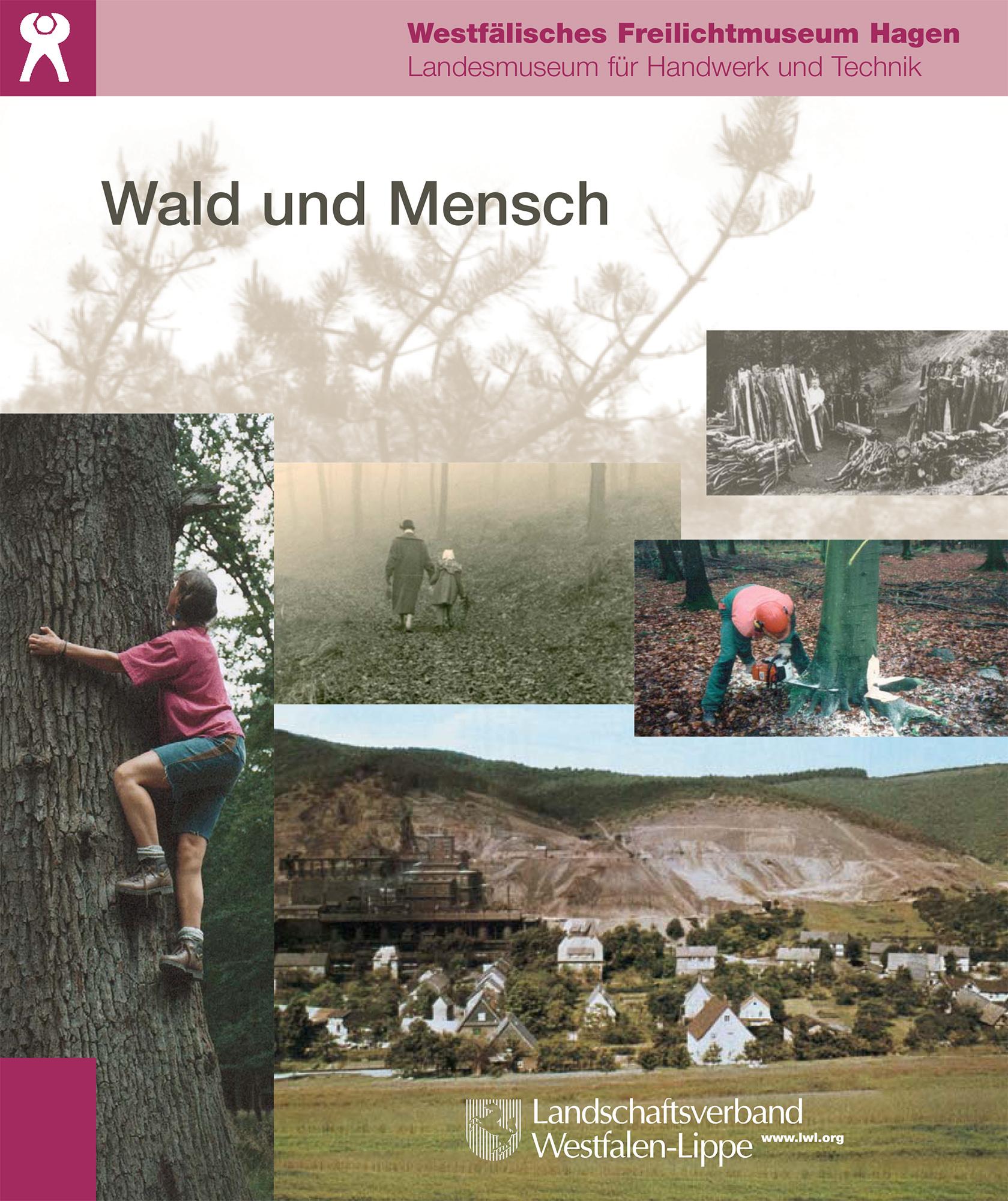 Begleitbuch zur Ausstellung Wald und Mensch